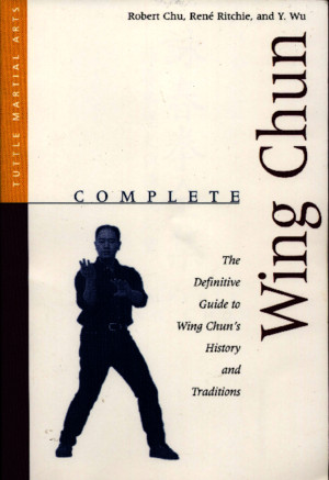 Wing Chun Kung Fu - Complete Manual