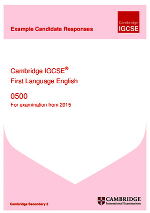 0500 First Language English Example Candidate Responses Booklet