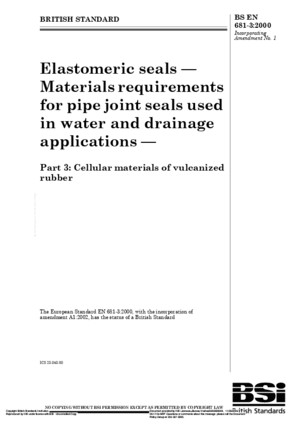BS en 681-3-2000 Elastomeric Seals - Materials Requirements for Pipe Joint Seals Used in Water and Drainage Applications