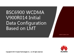 BSC6900 WCDMA V900R014 Initial Data Configuration Based on LMT