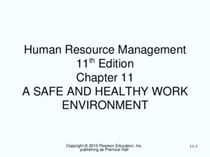 Copyright © 2010 Pearson Education, Inc publishing as Prentice Hall 1-1 Human Resource Management 11 th Edition Chapter 1 STRATEGIC HUMAN RESOURCE MANAGEMENT: