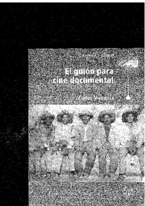El-Guion-Para-Cine-Documental-Carlos-Mendozapdf