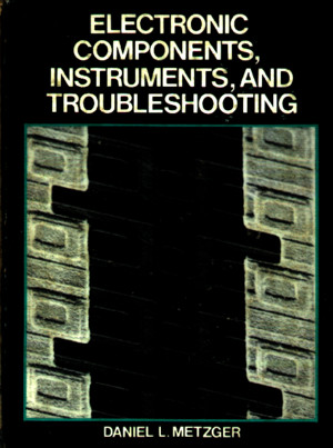 Electronic Components Instruments and Troubleshooting