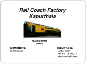 203378526-Training-Report-at-rail-coach-factory-RCFpdf