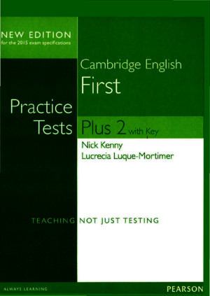 256602113 Cambridge English Practice Tests Plus First 2 NE 2014 209p
