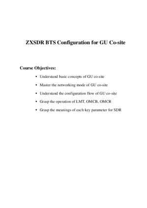 GU_OC01_E1_0 ZXSDR BTS Configuration for GU Co-site(V40030) 162pdf