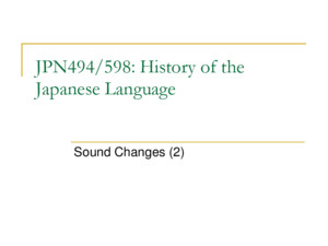JPN494/598: History of the Japanese Language