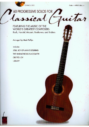 60 Progressive Solos for Classical Guitar (Arr by Mark Phillips)